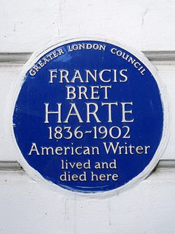 Francis bret harte 1836 1902 american writer lived and died here