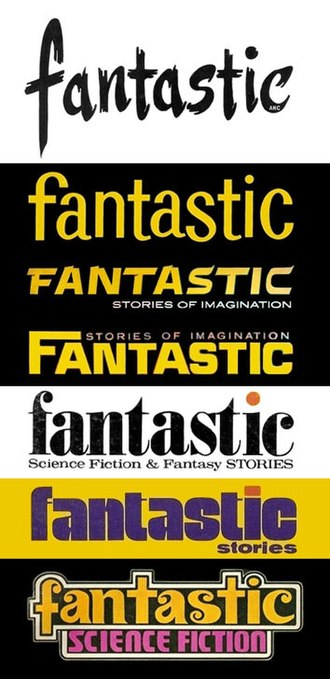 Fantastic (magazine) - The main variations in title fonts. Issues shown are Summer 1952, September–October 1953, January 1961, January 1964, June 1971, October 1978, and April 1979: each is the first issue which used each style shown.