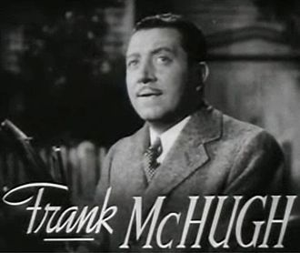 Frank McHugh - From the trailer for the film  Four Daughters (1938)