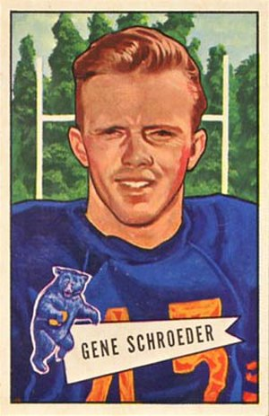 Gene Schroeder - Schroeder on a 1952 Bowman football card