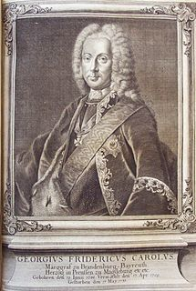 George Frederick Charles, Margrave of Brandenburg-Bayreuth Margrave of Brandenburg-Kulmbach and Margrave of Brandenburg-Bayreuth