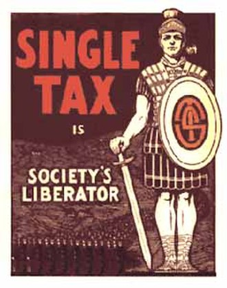 Georgism - Georgist Single Tax poster published in The Public, a Chicago newspaper (circa 1910–1914)