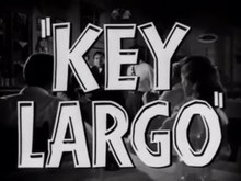 Archivo:Key Largo (1948) - trailer.webm