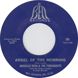Angel of the Morning 1968 single by Merrilee Rush