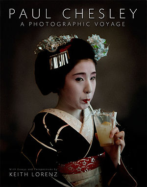 Paul Chesley - Paul Chesley - A Photographic Voyage