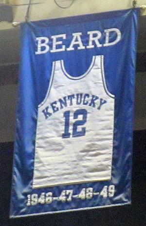 Ralph Beard - A jersey honoring Beard hangs in Rupp Arena.
