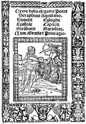 """Serafino dell'Aquila - The 1510 Venice edition of """"the elegant poet Serafino"""""""
