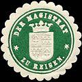 Siegelmarke Der Magistrat zu Reisen W0314394.jpg