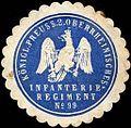 Siegelmarke Königlich Preussisches 2. Oberrheinisches Infanterieregiment No. 99 W0233710.jpg