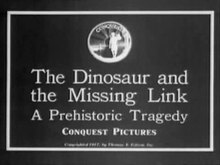 Delwedd:The Dinosaur and the Missing Link.ogv