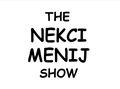 The Nekci Menij Show.png