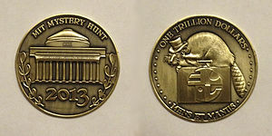 MIT Mystery Hunt - This coin was found by the winning team in 2013, after the longest hunt on record.