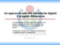 Un approccio wiki alle biblioteche digitali il progetto Wikisource, Napoli 2007.pdf