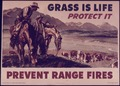 """Grass is Life Protect it. Prevent Range Fires."" - NARA - 514420.tif"