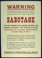 """WARNING...SABOTAGE. THE FOLLOWING ACTS, AMONG OTHERS, ARE CRIMES AGAINST THE UNITED STATES...TREASON IS PUNISHABLE... - NARA - 516041.tif"