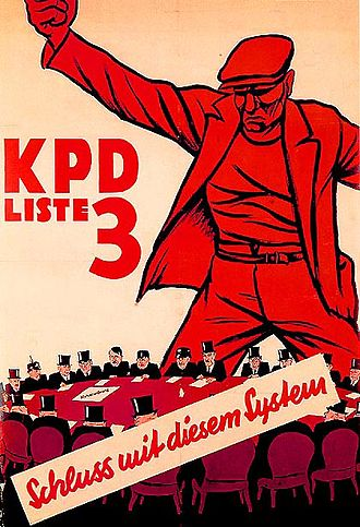 Communist Party of Germany - KPD election poster, 1932. The caption at the bottom reads 'An end to this system!'.