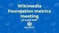 April 2017 Monthly Metrics Meeting.pdf