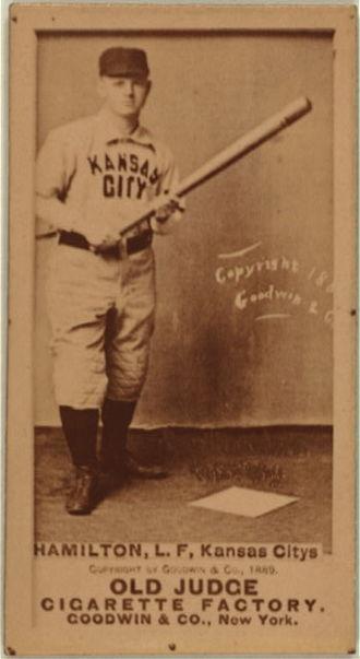 Kansas City Cowboys (American Association) - Billy Hamilton of the Kansas City Cowboys on an 1887-1890 Goodwin & Company baseball card (Old Judge (N172)).