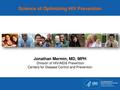 CDC-DHAP Science of Optimizing HIV Prevention - 2013.pdf