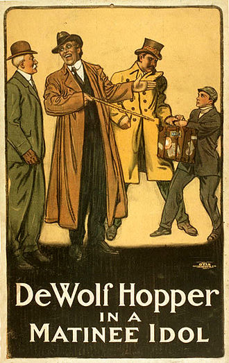 DeWolf Hopper - Poster for De Wolf Hopper in A Matinee Idol  (1910)