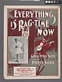 Everything is Rag-time now (NYPL Hades-608853-1256163).jpg