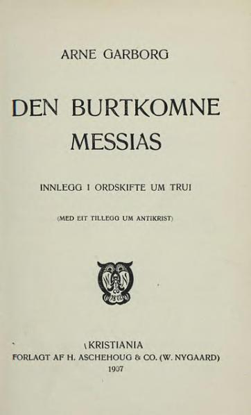 File:Garborg - Den Burtkomne Messias.djvu