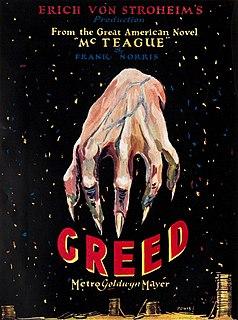 <i>Greed</i> (1924 film) 1924 film by Erich von Stroheim