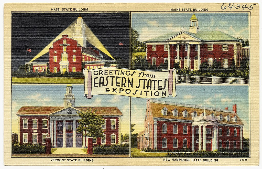 Greetings from Eastern States Exposition -- Mass. state building, Maine state building, Vermont state building, New Hampshire state building