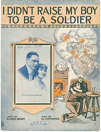 Al Piantadosi - Image: I didn't raise my boy to be a soldier 1