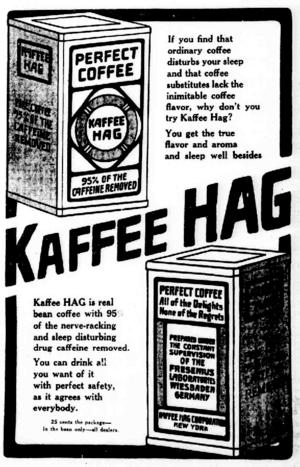 Café HAG - 1914 American newspaper ad for Kaffee HAG