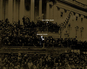 Assassination of Abraham Lincoln - Booth was present as Lincoln delivered his second inaugural address a month before the assassination.