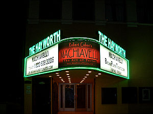 Robert Cohen (acting theorist) - Marquee of the Hayworth Theatre, Los Angeles, for the premiere of Machiavelli: The Art of Terror, August, 2006.