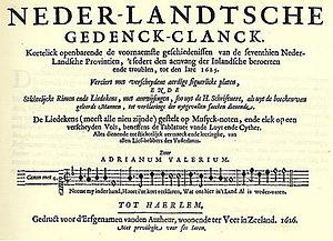 Adrianus Valerius - Adriaen Valerius, Neder-landtsche gedenck-clanck, published in Haarlem in 1626