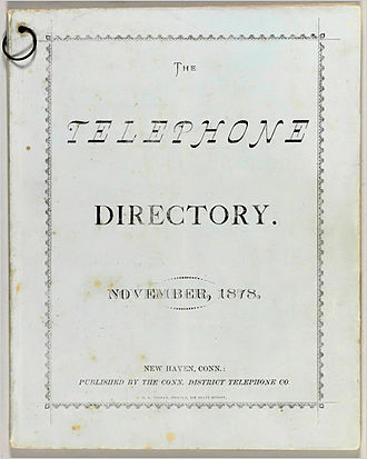 Telephone directory - The first telephone directory, printed in New Haven, Connecticut in November 1878