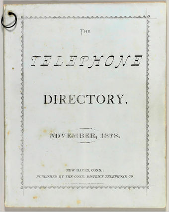 The first telephone directory, printed in New Haven, Connecticut, United States in November 1878 New haven directory 1878.jpg