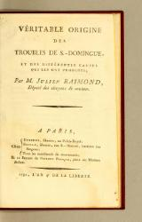 Raimond - Origine des troubles de Saint-Domingue, 1792.djvu