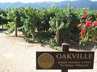 Oakville AVA - To-Kalon Vineyard, Robert Mondavi Winery.