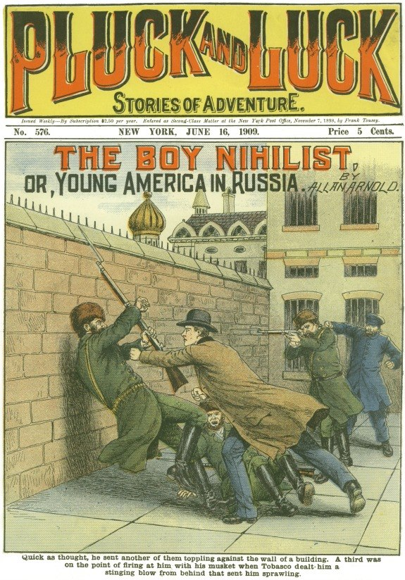 The Boy Nihilist, by Allan Arnold in Pluck and Luck June 16 1909