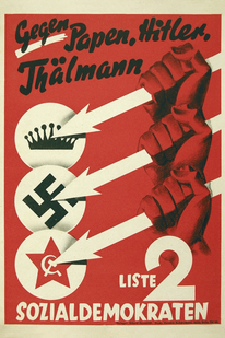 Three Arrows election poster of the Social Democratic Party of Germany, 1932 - Gegen Papen, Hitler, Thälmann.png