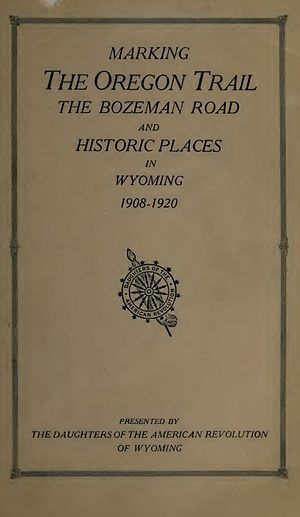 Bibliography of Wyoming history - Marking the Oregon Trail...