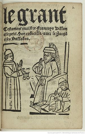 Thieves' cant - Le Grant Testament Maistre Françoys Villon et le Petit. Son Codicille avec le Jargon et ses Ballades (vers 1500). One of the earliest examples of the use of Thieves' cant in Modern times