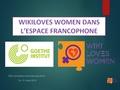 WIKI LOVES WOMEN dans l'espace Francophone.pdf