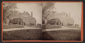 Washington Headquarters at Newburgh, N.Y. (Side view.), from Robert N. Dennis collection of stereoscopic views.png