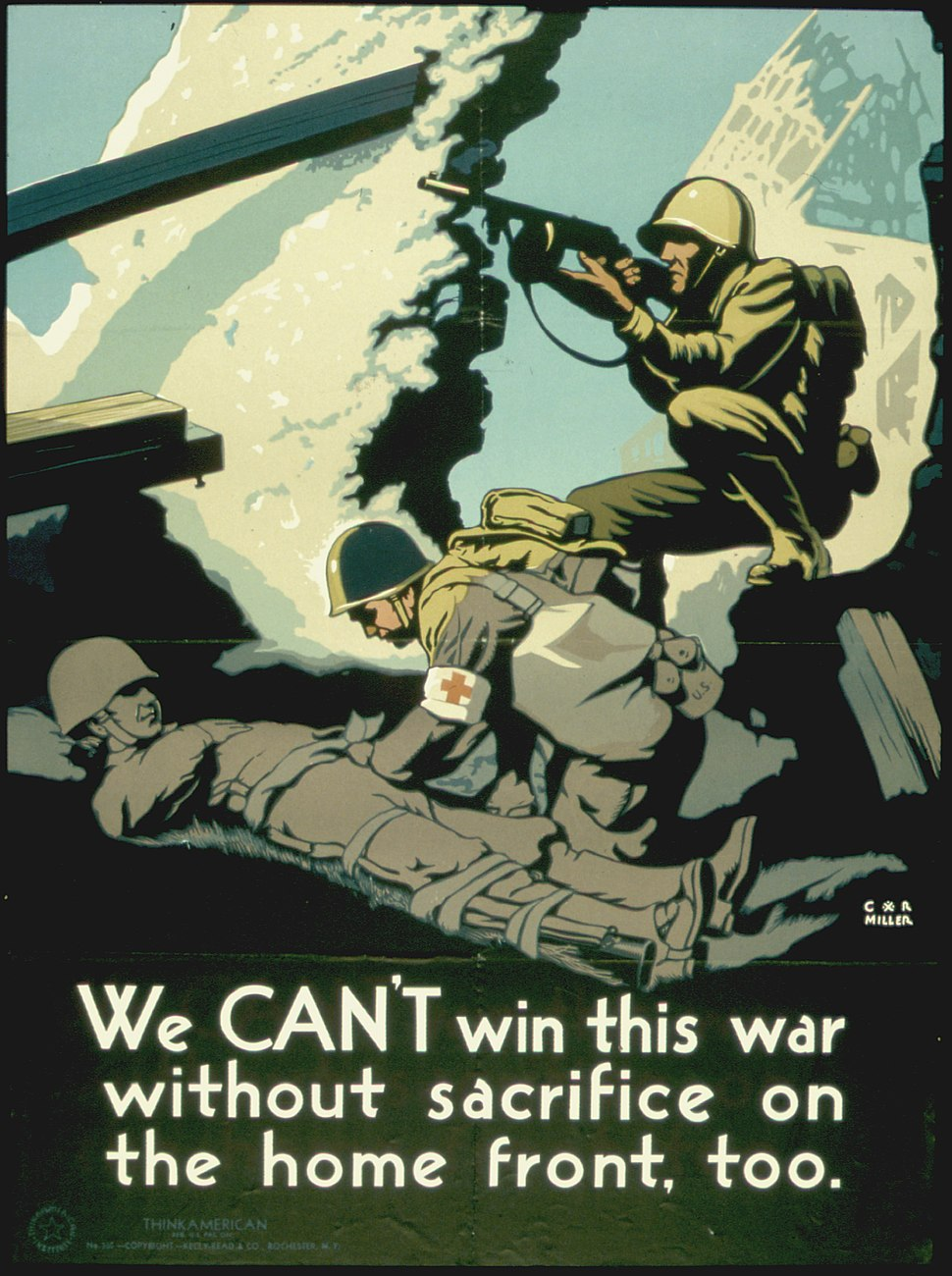 """""""YOU CAN'T WIN THIS WAR WITHOUT SACRIFICE ON THE HOME FRONT TOO"""" - NARA - 516217"""