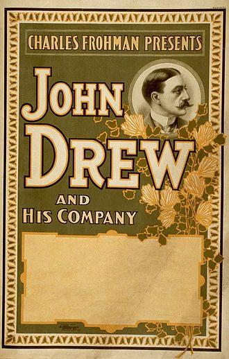John Drew Jr. - John Drew 1890s–1900s promoted as a Frohman star.