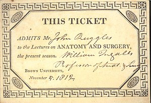 Alpert Medical School - Admissions ticket to the Lectures on Anatomy and Surgery by Dr. William Ingalls at Brown University Medical School in 1812.