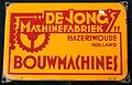 Enamel advertising sign, Bouwmachines, De Jong's Machinefrabriek, Hazerswoude Holland.JPG