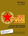 Fm100-2-2 - The Soviet Army, Specialized Warfare and Rear Area Support.pdf