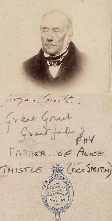 George Smith. Father of Alice Smith (born c. 1817 Whitby, North Riding of Yorkshire died 1893) who was, in turn, the mother of Rev Thomas Thistle (1853 -1936) and Hannah Elizabeth Vowles nee Thistle (1842-1903) GeorgeSmith(fatherofAliceThistleneeSmith,motherofRevThomasThistle(1853-1936)andHannahElizabethVowlesneeThistle(1842-1903).jpg