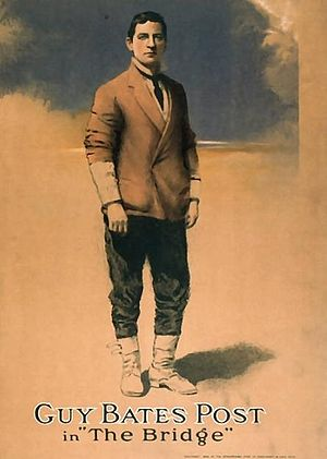 Guy Bates Post - as John Stoddard in The Bridge by Rupert Hughes c. 1909
